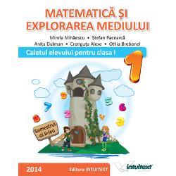 Matematica si explorarea mediului Caiet clasa I semestrul II