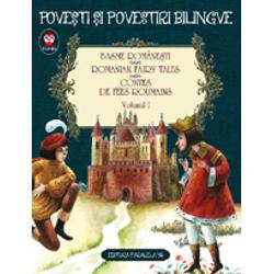 Basme bilingve romanesti volumul I
