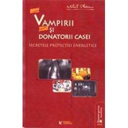 Vampirii si donatorii casei