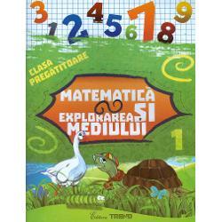 Matematica si explorarea mediului semestrul I clasa pregatitoare
