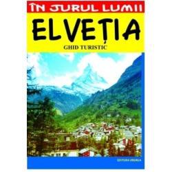 Elvetia ghid turistic editia a IV a imagine librarie clb