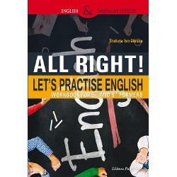 All Right Let&132;s Practice English este o lucrare utila in special elevilor de clasa a V-a si a VI-a care vor sa exerseze limba engleza intr-o maniera eficienta si distractiva dar si profesorilor prin diversitatea activitatilor pe care le sugereaza Astfel culegerea contine texte-suport interesante pe baza carora sunt construite exercitii de comunicare si de intelegere a textului De asemenea numeroasele aplicatii propuse de tip fill in; alcatuire de propozitii;