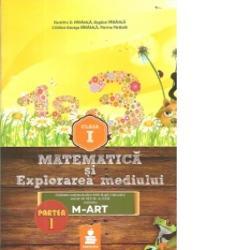 Matematica si explorarea mediului clasa I partea I M-ART