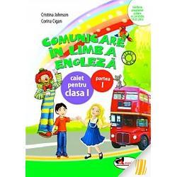 Comunicare limba engleza caiet clasa I semestrul I