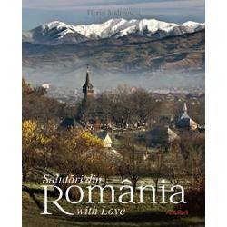 Albumul Salutari din ROMANIA va ofera o calatorie fotografica superba prin Romania din cheile spectaculoase ale Muntilor Apuseni la plaja salbatica de la Corbu si din satele-muzeu din Maramures si Bucovina la burgurile transilvanene si capitala