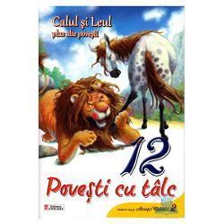 12 povesti - Calul si leul