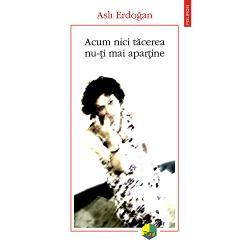 Dup&259; tentativa de lovitur&259; de stat din iulie 2016 scriitoarea turc&259; Asl&305; Erdogan a fost arestat&259; &351;i închis&259; Vina sa era c&259; scrisese pentru publica&355;ia pro-kurd&259;Özgür Gündemtexte în care denun&355;a diverse ac&355;iuni îndreptate împotriva libert&259;&355;ii de opinie A stat patru luni în închisoare îns&259; de&351;i a fost eliberat&259; a devenit