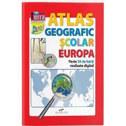 Atlas geografic scolar Europa Peste 30 de harti realizate digitalbr
