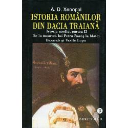 Istoria romanilor din Dacia Traiana volumul III