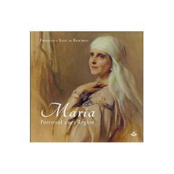 Maria. Portretul unei regine