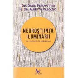 Neurostiinta iluminarii Activeaza-ti creierulTimp de milenii oamenii au tot cautat sa descopere Lumina Din descrierile ajunse pana la noi – calugari asezati pe perne de meditatie calugarite ingenuncheate in rugaciune samani aflati in comuniune cu Universul – se pare ca aceasta stare subtila le este rezervata numai catorva alesiInsa neurologul David Perlmutter si antropologul si samanul Alberto Villoldo