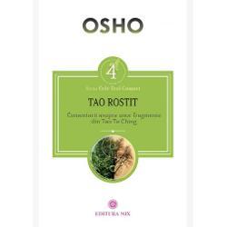 Cartea Tao rostit Comentarii asupra unor fragmente din Tao Te Ching este al patrulea volum din seria de discursuri Tao Cele trei comori dedicat cu prec&259;derii iubirii comoara care nu prisose&537;te niciodat&259; &238;n lume