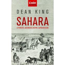 Capodoper&259; a c&259;r&539;ilor de aventuri bazate pe fapte reale Sahara relateaz&259; povestea adev&259;rat&259; a doisprezece marinari americani naufragia&539;i pe coasta african&259; în 1815 captura&539;i de nomazii din de&537;ert lua&539;i în sclavie &537;i purta&539;i într-o c&259;l&259;torie infernal&259; care a durat dou&259; luni prin inima SahareiBricul american Commerce a e&537;uat în dreptul capului Bojador dar