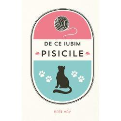 De ce iubim pisicile este cartea perfect&259; pentru oricine cunoa&537;te infinita pl&259;cere pe care o ofer&259; prezen&539;a unei feline alintate Reg&259;si&539;i date fascinante pe care nu le &537;tia&539;i &537;i descoperi&539;i curiozit&259;&539;i haioase despre pisici celebre În momentele lini&537;tite pe care le ve&539;i petrece citind aceast&259; minunat&259; carte ve&539;i zâmbi amuza&539;i de pove&537;tile