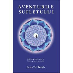 Aventurile Sufletului este un manual pentru oricine s-a intrebat vreodata de unde vine de ce este aici si unde se va duce dupa ce moare Impartasindu-va experientele sale intuitive de comunicare cu Lumea Spiritului in ultimii 30 de ani mediumul recunoscut la nivel international James Van Praagh va invita intr-o calatorie spirituala pentru a descoperi alcatuirea unica a propriului vostru suflet si pentru a explora diferitele sale aventuri in timp ce