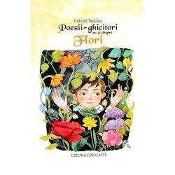 Florile sunt poeziile pamantuluiFrumos ilustrata cartea aduna douasprezece poezii vesele care le vor face cunostinta micilor cititori cu minunata lume a florilorIlustratii de Ana-Maria Lemnaru si Maria Romila
