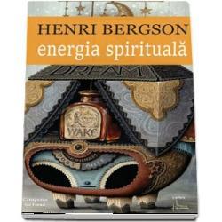Energia spirituala volum tiparit pentru intaia oara in 1919 aduna sapte dintre eseurile cele mai importante ale lui Henri Bergson 1859-1941 membru al Academiei Franceze din 1914 premiat Nobel pentru Literatura in 1927 ca o recunoastere a ideilor lui bogate si incitante si a stralucitei maiestrii cu care au fost infatisate Psihologic in Visul sau in Constiinta si viata filosofic in Sufletul si corpul sau in Creierul si gandirea o iluzie