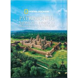 Patrimoniul Mondial Unesco. Situri naturale si culturale