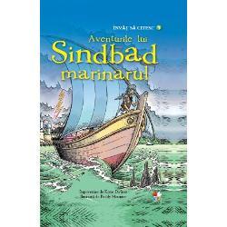 Sinbad t&226;nje&537;te dup&259; aventur&259; de&537;i nu e c&259;l&259;torie care s&259; nu se termine dezastruos Furtuni n&259;prasnice mon&537;tri marini &537;erpi fioro&537;i Dar norocos din fire Sinbad scap&259; de fiecare dat&259; ca prin urechile acului Oare norocul &238;i va fi al&259;turi &537;i &238;n cea de-a &537;aptea c&259;l&259;torie&160;&206;nv&259;&539; s&259; citesc este o colec&539;ie special creat&259; pentru a-i ajuta pe cei mai mici