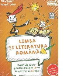 Limba si literatura romana Caiet de lucru Clasa a IV-a semestrul al II-lea  portofoliul de evaluare al elevului