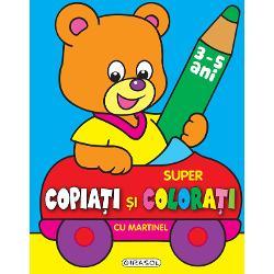 Super copiati si colorati cu Martinel