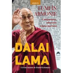 """""""Compasiunea iubirea &537;i iertarea nu sunt un lux Ele sunt fundamentale pentru supravie&539;uirea noastr&259;""""Dalai Lama """"&536;tiin&539;a &537;i tehnologia au f&259;cut posibil un control imens asupra naturii dar puterea f&259;r&259; în&539;elepciune este periculoas&259; Trebuie s&259; cre&259;m un echilibru între capacit&259;&539;ile noastre moderne &537;i în&539;elepciunea str&259;veche Sanctitatea Sa Dalai Lama"""