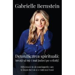 """Titlul original Judgment Detox Release the Beliefs That Hold You Back from Living A Better Life""""Gabrielle este o original&259; Am un respect imens pentru activitatea ei"""" – Wayne Dyer""""Am venit la una dintre prelegerile lunare ale lui Bernstein ca s&259; o v&259;d pentru prima oar&259; pe femeia pe care într-o bun&259; zi am s-o numesc cu mândrie gurul meu"""" – ElleAutoarea de"""