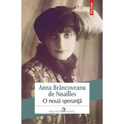 Un tablou admirabil al societatii pariziene de la inceputul secolului XX despre care Proust – prieten apropiat al Annei de Noailles care a fost de altfel modelul pentru personajul contesei Gaspard de Reveillon din romanulJean Santeuil– va vorbi in lungi pasaje de corespondentaO noua sperantaeste povestea fascinanta a unei tinere