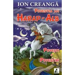 Povestea lui Harap Alb Povesti povestiri