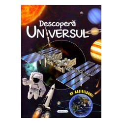 In aceasta carte vei descoperi tot ceea ce-ti poti inchipui despre Univers cum s-a format ce sunt stelele si planetele galaxiile si nebuloasele Pamantul si celelalte planete din Sistemul Solar si multe alteleDescopera universul si distreaza-te lipind abtibildurile din cele 4 planse incluse