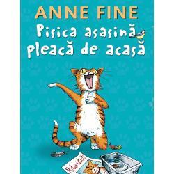 Pisica asasina pleaca de acasa (editie cartonata)