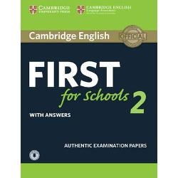 Cambridge English First for Schools 2 contains four tests for the First for Schools exam also known as First Certificate in English FCE for Schools