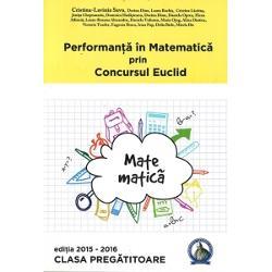 Seria de culegeri aparute sub titlul Performanta in Matematica prin Concursul Euclid se adreseaza tuturor copiilor din ciclul primar si gimnazial cls 0-VIIIPrin aceste culegeri elevii sunt obisnuiti cu toate tipurile de probleme ceea ce se incerca si prin subiectele din cadrul concursului Euclid De aceea fiecare culegere contine atat exercitii cu raspuns scurt