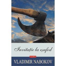 """""""Lumea trivialit&259;&539;ii a c&259;p&259;tat în Invita&539;ie la e&537;afod dimensiunile totalitarismului care s-a înarmat cu instrumente de tortur&259; rafinate &537;i cu un aparat represiv Pentru prima &537;i ultima dat&259; în crea&539;ia lui Nabokov se instaleaz&259; aici un faliment al stilului Cincinnatus bîiguie se-ncurc&259; în vorbe lumea lunec&259; prin fa&539;a ochilor lui de muritor"""
