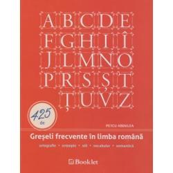 425 de Greseli frecvente in limba romana - ortografie-ortoepie-stil-vocabular-semanticaCat de necesara este o astfel de carteAstazi cand pentru unii dintre vorbitorii limbii romane v-a veni este unul si acelasi lucru cu va veni cand cartile care le-am citit si succesurile sunt din ce in ce mai frecvente consideram ca o astfel de carte este bine-venita