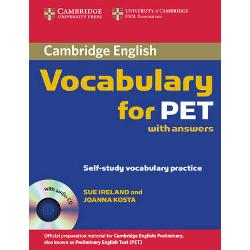 This book covers the vocabulary needed for the PET exam It provides students with practice of exam tasks from the Reading Writing and Listening papers It includes useful tips on how to approach exams tasks and learn vocabulary It is informed by the Cambridge International Corpus and the Cambridge Learner Corpus to ensure that the vocabulary is presented in genuine contexts and covers real learner errors