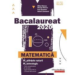 Avizat MEN conform OM nr 30228012018Bacalaureat 2020 Matematic&259; M&351;tiin&355;ele naturii; Mtehnologic este GHIDUL COMPLET pentru preg&259;tirea examenului de bacalaureatLucrarea con&355;ine Teme recapitulative ce includ no&355;iuni teoretice &351;i probleme de antrenament pe trei niveluri ini&355;iere consolidare &351;i evaluare &351;i care acoper&259; toat&259; programa pentru bacalaureat Problemele sunt