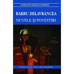 Nuvele si povestiri Barbu Delavrancea