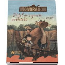 Mondragon 2- Ridel si copacii vorbitori