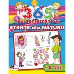 365 de activitati de stiinte ale naturii  6 ani