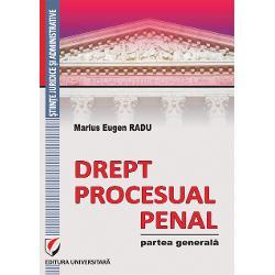 Drept procesual penal Partea generala
