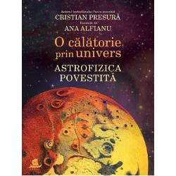 """Ilustra&539;ii de Ana Alfianu""""Dup&259; bestsellerulFizica povestit&259; Cristian Presur&259; revine cu o nou&259; carte la fel de captivant&259; de data aceasta dedicat&259; copiilor pasiona&539;i de spa&539;iul cosmic Înso&539;it&259; de minunatele ilustra&539;ii ale Anei AlfianuO c&259;l&259;torie prin univers astrofizica povestit&259;spune cea mai grozav&259; poveste din câte s-au spus vreodat&259; aceea"""