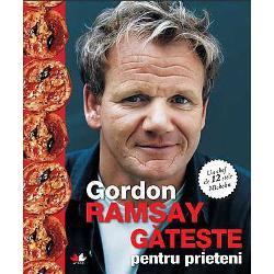 Gordon Ramsay gateste pentru prieteni imagine librarie clb