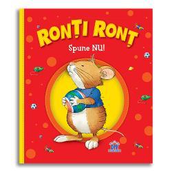 Câte mofturi Ron&539;i Ron&539; &536;oriceii cumin&539;i când merg la plimbare cu mama nu fac atâta t&259;r&259;boi Ron&539;i Ron&539; face mofturi la fel ca al&539;i copii Dar mama lui &537;tie ce are de f&259;cut Îi arat&259; de ce nu este bine s&259; fie capricios iar acesta redevine un &537;oricel cuminte &537;i ascult&259;tor Cum face asta Face parte din a