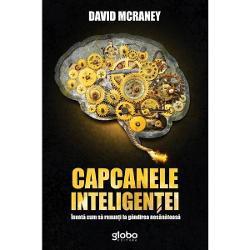 """""""Perspectiva radical&259; a lui McRaney e ca &537;i cum ai face un curs de Psihologie cu un profesor iste&539; &537;i f&259;r&259; teme pentru acas&259;"""" - Psychology Today""""P&259;trunz&259;toare… Cartea lui McRaney eviden&539;iaz&259; modurile frecvente în care ne compromitem zilnic inteligen&539;a f&259;r&259; a-l face pe cititor s&259; se simt&259; prost"""" - The Huffington Post""""Pur &537;i simplu"""