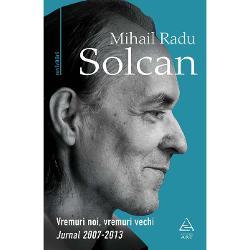 Neremarcat de o audien&539;&259; mai larg&259; Radu Solcan a fost totu&537;i o personalitate ie&537;it&259; din comun în lumea noastr&259; intelectual&259; tocmai prin impar&539;ialitatea &537;i deplina independen&539;&259; a gândirii sale Dup&259; cum nu aproba tot ce f&259;cea el însu&537;i se putea raporta foarte critic &537;i la persoane pe care le aprecia &536;i atitudinea lui fa&539;&259; de cei pe care îi critica f&259;r&259;