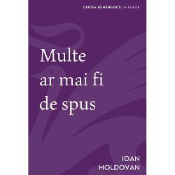 Spirit subtil &537;i cultivat agreând umorul jocurile inteligen&539;ei &537;i chiar jocurile de cuvinte Ioan Moldovan se dovede&537;te din ce în ce mai mult un poet remarcabil al sentimentului de oboseal&259; de plictis de insatisfac&539;ie &537;i declin de iritare &537;i dezgust fa&539;&259; de via&539;&259; E ceea ce latinii un Plinius cel B&259;trân de pild&259; numeautaedium vitaesautaedium vivendi O tem&259;