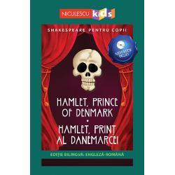 SHAKESPEARE PENTRU COPIIEDI&538;IE BILINGV&258; ENGLEZ&258; - ROMÂN&258;AUDIOBOOK INCLUSHAMLET PRINCE OF DENMARK - HAMLET PRIN&538; AL DANEMARCEIHamlet prin&355; al Danemarcei este una dintre cele mai cunoscute tragedii ale legendarului dramaturg William Shakespeare Aceast&259; pies&259; de teatru spune povestea trist&259; a lui Hamlet prin&355;ul Danemarcei care dup&259; moartea tat&259;lui s&259;u se