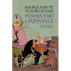 Traducere de Petru Cre&539;iaO c&259;l&259;torie în zece povestiri într-un Orient unde mitul se insinueaz&259; în via&539;a de toate zilelePovestirile orientale bogate în simboluri &537;i impregnate de poezie fie re&537;lefuiesc crude &537;i seduc&259;toare basme legende mituri balade &537;i
