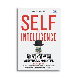 """""""Dac&259; cite&537;ti asta consider&259;-te norocos c&259; ai g&259;sit aceast&259; carte Ea cuprinde unele dintre cele mai fascinante informa&539;ii &537;i materiale pe care le vei citi vreodat&259;"""" - Jack Canfield autor bestseller al New York Times """"Distractiv&259; &537;i erudit&259; Self-intelligence demonteaz&259; miturile legate de c&259;r&539;ile de self-help &537;i ne ofer&259; în acela&537;i timp"""